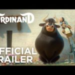 Ferdinand Official HD Trailer