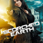 Scorched Earth (2018) Movie: Dec. 31, 2017 – added action as genre – Movie Insider