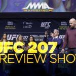 UFC 207 Preview Show