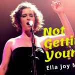 Not Getting Younger – Ella Joy Meir | Top Music