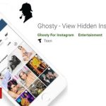 Instagram 'stalker' app Ghosty falls off Play Store
