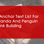 Junk anchor text list for post Panda & Penguin SEO Link Building