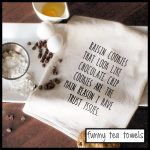 Tea Towels With Sayings