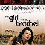 The Girl From The Brothel (2017) Movie: Apr. 18, 2017 – added a poster to the gallery