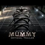 The Mummy Theatrical Trailer