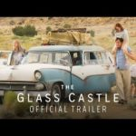 The Glass Castle (2017) Official Trailer